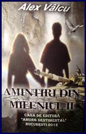 AlexValcu-Amintiri-din-mileniul-II