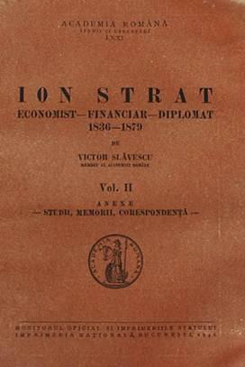 Ion_Strat_-_economist-financiar-diplomat_volumul_II-Victor_Slavescu-Monitorul_Oficial_65444-1024x768
