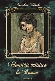 Identitati artistice la Roman..